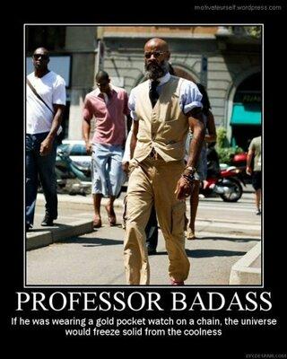 ProfessorBadass.thumb.jpg.93702eea94f3526490ed95bee36d3a42.jpg