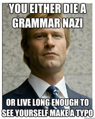 you-either-die-grammar-nazi-meme.jpg