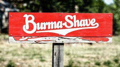 burma-shave-1-stephen-stookey.thumb.jpg.0aea52e24232d5f9f3e347b0384b1b3d.jpg